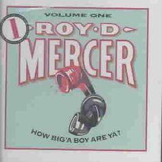 Precision Series Roy D. Mercer - How Big a Boy Are Ya 1