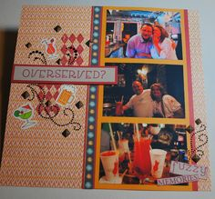 """New Orleans Bourbon Street layout """"Overserved"""" with CTMH Sarita papers goodgollymsmollyblog.blogspot.com"""