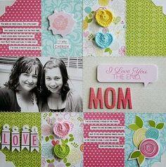 Piensa Scrap: Layout para mamá!!