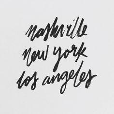 Travel / Nashville, NYC, and LA.