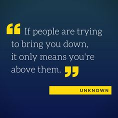 Unknown is the author of these meaningful words