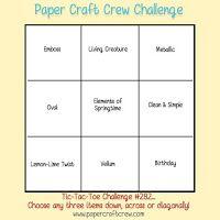 RubberFUNatics: Paper Craft Crew Challenge # 282 - Tic Tac Toe
