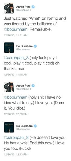 Aaron Paul and Bo Burnham bromance.
