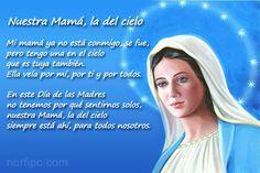 Mi mamá ya no está conmigo, se fue, pero tengo una en el cielo que es tuya también. Ella vela por mí, por ti y por todos.  En este Día de las Madres no tenemos por qué sentirnos solos, nuestra Mamá, la del cielo siempre está ahí, para todos nosotros.