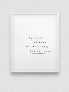 printable 'expect nothing appreciate everything' by spellandtell