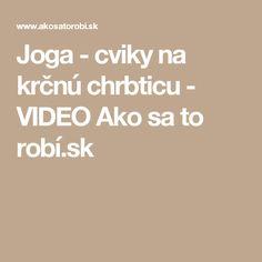 Joga - cviky na krčnú chrbticu - VIDEO Ako sa to robí.sk
