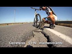 Denuncia las carreteras españolas en mal estado para circular en bici (vídeo) | Cicloturismo, Marchas BTT y Marchas cicloturistas