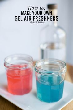 HOW TO: Make Your Own Gel Air Fresheners   http://hellonatural.co/homemade-gel-air-freshener-recipe/