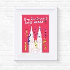 Digitaldruck - A4 Druck // Das Zauberwort heißt Alaaf - ein Designerstück von Veedelswerk bei DaWanda. #köln #kölnerdom #print #cologne #dawanda #herz #liebe #stadt #rhein #city #A4 #Veedelswerk #liebedeinestadt #dom #karneval #alaaf #travel #wanderlust