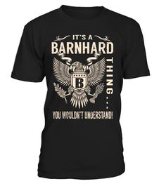 It's a BARNHARD Thing, You Wouldn't Understand