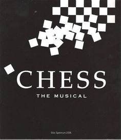 Chess.. by Tim Rice & the Abba guys, Benny & Bjorn.  Fantastic music!  Saw it once at The Ford in LA/Actors Fund benefit, starring Susan Egan.