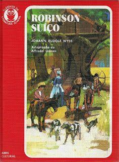 Coleção Clássicos da Literatura Juvenil: Volume 24 - Robinson Suíço - Johann Rudolf Wyss  ╰☆╮✡ ۞ ★ ☆ ⋆ ✩ ✮ ✯ ✰ ❇ ❈ ❅ ❄ ❆  Estes eu já havia lido todos até os 16 anos de idade.