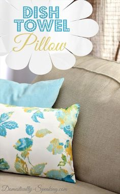 How to Make a Dish Towel Pillow LOVE how easy this is!