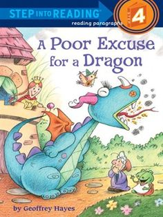 A Poor Excuse for a Dragon - Step into Reading Level 4 - Download it right now at scld.org
