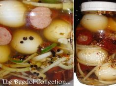 Pickled Eggs and Smoked Sausage 8 cups cider vinegar 4 cups water 4 Tbsp pickling spice, see below 4 Tbsp pickling salt 2 Tbsp red pepper flakes 2 Tbsp black peppercorn balls 2 pre-cooked Smoked Po… Pickled Eggs And Sausage Recipe, Spicy Pickled Eggs, Pickled Meat, Pickled Sausage, Sausage And Egg, Canning Recipes, Egg Recipes, Recipies, Smoker Recipes