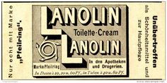 Original-Werbung/ Anzeige 1897 - LANOLIN TOILETTE CREAM MIT DEM PFEILRING - ca. 90 x 45 mm