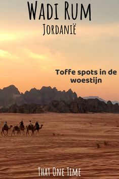 Wadi Rum, Jordanië: overnachten in de woestijn - That One Time Wadi Rum, Jordan Travel, Countries To Visit, One Time, Abu Dhabi, Travel Inspiration, Dubai, Travel Tips, Explore