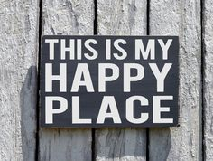 Happy Place Sign Is My Our Happy Place Wood Plaque Lake Beach River Farm Cabin Camp Summer Favorite Places House Decor Outdoor Location Gift