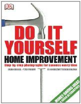 Home Improvement: Step by Step Guide to Home Improvement - Home ...