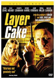 Layer Cake....2004 Film: Layer Cake is a 2004 British crime thriller produced and directed by Matthew Vaughn, in his directorial debut. It is based on the novel Layer Cake by J. J. Connolly... Release date: October 1, 2004 (initial release).. Director: Matthew Vaughn.. Running time: 105 minutes.. Screenplay: J. J. Connolly.. Story by: J. J. Connolly..starring: Daniel Craig, Sienna Miller, Michael Gambon..