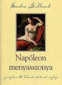 Sandra Gulland: Napóleon menyasszonya   bookline Akita, Films, Movies, Baseball Cards, Music, Books, Google, Musica, Musik