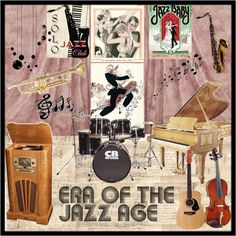 jazz era decorations | An art collage from July 2009