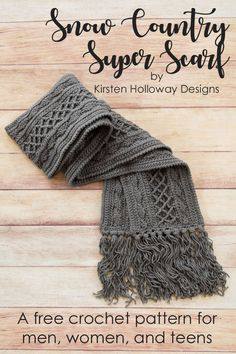 Crochet Super Scarf: Free Pattern Snow Country Super Scarf, Free Unisex Crochet Pattern in With Love yarn from Kirsten Holloway Designs. Wrap yourself, your kids or your spouse up in this luxurious super scarf this winter. Crochet Shawl, Crochet Stitches, Knit Crochet, Crocheted Scarf, Crochet Scarves For Men, Crochet Mens Scarf, Knitting Scarves, Crochet Beanie, Crochet Granny