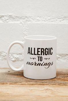 FOREVER 21 Tickled Teal Allergic To Mornings Mug