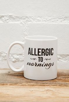 FOREVER 21 Tickled Teal Allergic To Mornings Mug