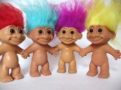 Trolls--first thing my son did was cut off their hair..lol...