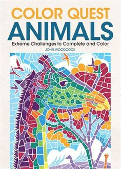 Color Quest Animals: Extreme Challenges to Complete and Color - morebook. Online Coloring, Free Coloring, Adult Coloring, Coloring Books, Coloring Pages, Dot To Dot Puzzles, Puzzle Books, Cool Books, Free Books Online