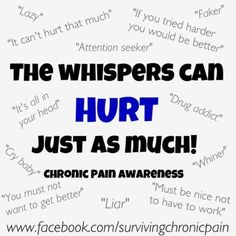 """""""The Whispers Can HURT Just As Much"""" #chronicpain #crps #fibromyalgia #lyme #lupus #migraine #arthritis #backpain pic.twitter.com/GYnFbhloC7"""