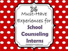 36 Must-Have Experiences for School Counseling Interns. A lot of them are applicable to mental health counseling as well Elementary School Counseling, School Social Work, School Counselor, Elementary Schools, Primary Education, High Schools, Counseling Psychology, School Psychology, School Leadership