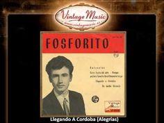 Fosforito -- Llegando A Cordoba (Alegrías) (VintageMusic.es)