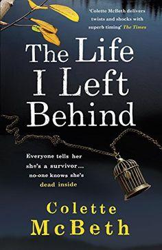 The Life I Left Behind, http://www.amazon.co.uk/dp/B00HW2EFQY/ref=cm_sw_r_pi_awdl_hHNSub01GNAXG
