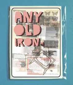 Any Old Iron by Ghost Goose