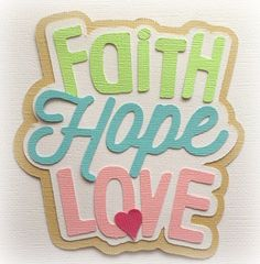 Faith hope love  title premade paper piecing 3d die cut for