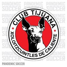 Xolos Tijuana Mexico Vinyl Sticker Decal Calcomania