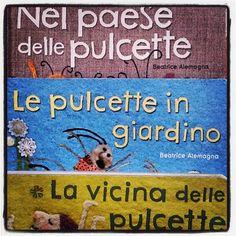 Le pulcette in giardino e La vicina delle pulcette: il secondo e il terzo capitolo della saga scritta da Beatrice Alemagna sul tema della diversità e della scoperta dell'altro in tutte le sue accezioni.