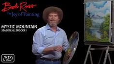 They put all his painting tutorials on YouTube!! ~ Bob Ross - YouTube