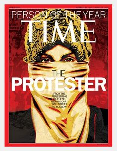 Shepard Fairey's TIME Magazine Person of the Year Cover 2011 – The Protester