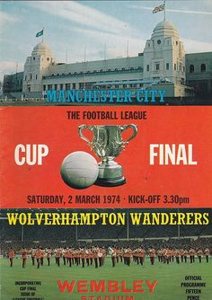 MANCHESTER CITY V WOLVES League Cup  FINAL AT WEMBLEY 2-3-74 Programme