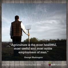We agree with you George! #agriculture #soilmate #farmers
