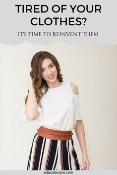 How to update your wardrobe with one accessory   Reinvent your wardrobe   Multiply your wardrobe   Fashion   Style