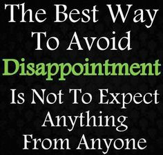 dissapointment quotes for pinterest | Repinned via Catherine Keir-Caswell