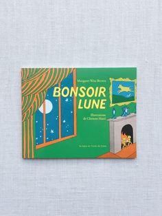 Bonsoir Lune<br/>(Goodnight Moon, French ed.)