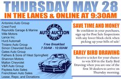 In the Lanes and Online Thursday, May 28 at 9:30AM Antonino Auto Group Fathers & Sons of West Springfield Gates Auto Group Hurd Automall Crest Ford Reynolds Garage & Marine Mallon Chevrolet V&R Auto Group Payless Auto Sales Wile Motors Simon Chevrolet Buick Lance Inc. Troiano Auto Group Shannon Motors Frenchtown Auto Sales Lease, Repo, and Donations