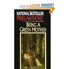 The incarnation Of Immortality Book 5 Being a green Mother