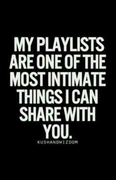 One of the most intimate things about me..
