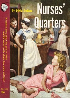 Nurses' Quarters....the place every man wants to be